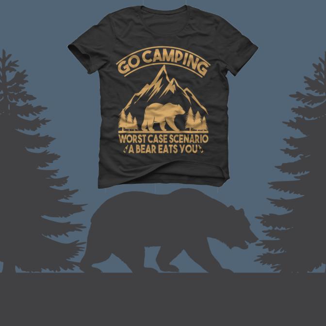 Go Camping Worst Case Scenario A Bear Eats You